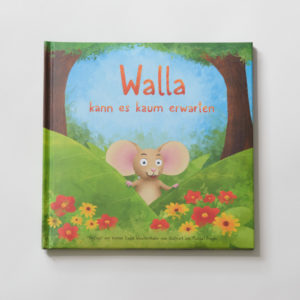 Kinderbuch - Walla kann es kaum erwarten