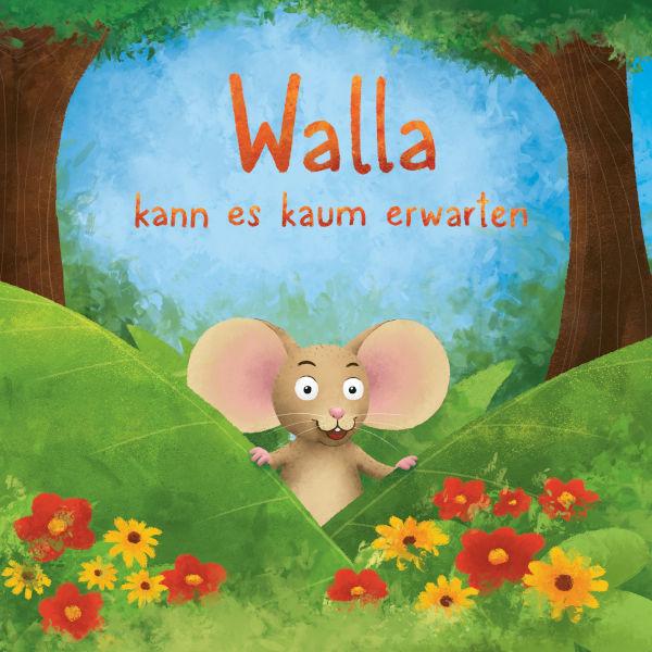 Kinderbuch Walla kann es kaum erwarten